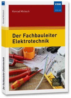 Der Fachbauleiter Elektrotechn