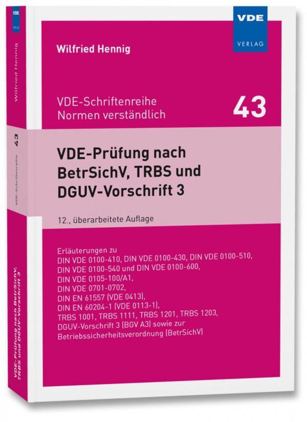 VDE-Prüfung nach BetrSichV, TR
