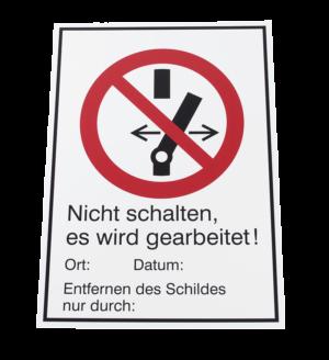 """Warnschild """"Nicht schalten"""